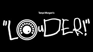 Tanya Morgan - Louder (Official Video)