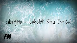 Giorgino Cokelat Biru MP3