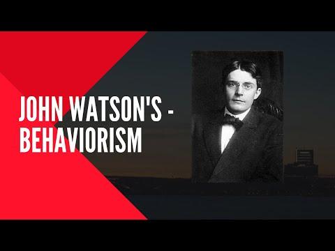 John Watson Behaviorism- Learing Theory
