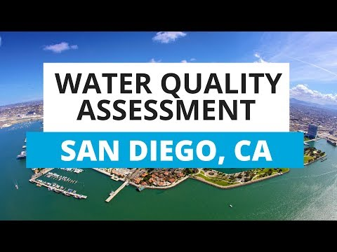 San Diego, CA Water Quality Assessment: What You Need To Know