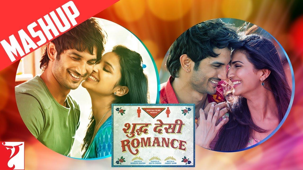 Mashup: Shuddh Desi Romance | Sushant Singh Rajput | Parineeti Chopra |  Vaani Kapoor - YouTube