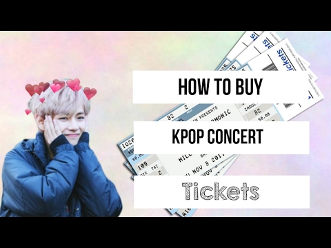 EASY Tips On buying GOOD K-pop concert tickets :)