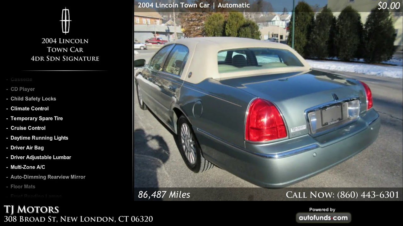 Used 2004 lincoln town car tj motors new london ct for Tj motors new london ct