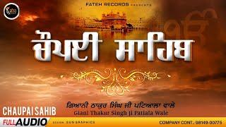 Giani Thaker Singh Chaupai Sahib Giani Thaker Singh Free MP3 Song Download 320 Kbps