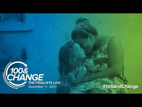 Catholic Relief Services | 100&Change: The Finalists Live Presentation