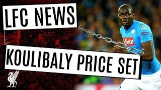 Would Liverpool Sign Kalidou Koulibaly Transfer Latest ,Buvac Update #LFC