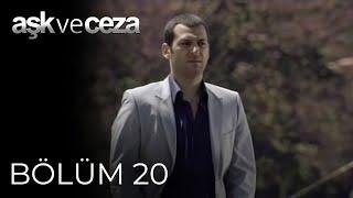 Aşk ve Ceza 20.Bölüm