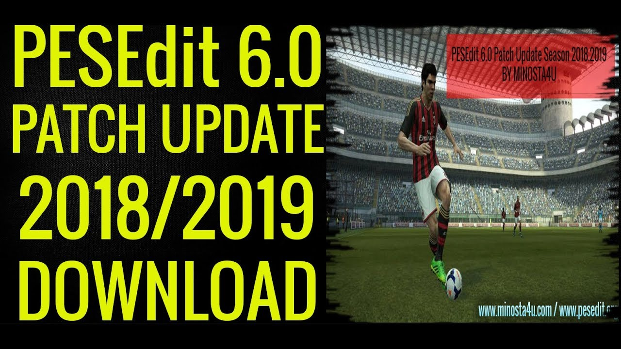 PES 2017 PESEdit V3.0 NEW SEASON PATCH 2020 AIO - Minosta4u
