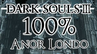 Dark Souls 3 100% Walkthrough #10 Anor Londo (All Items & Secrets)