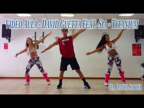 Video Aula - Passo a Passo - David Guetta Feat. Sia - Titanium Cia. Daniel Saboya Travel Video