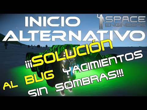 Space Engineers SOLUCIÓN(BUG sombras depositos minerales) Mod Ore Detector. Gameplay español