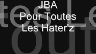 Download Video JBA - Pour Toute les Hater'z MP3 3GP MP4