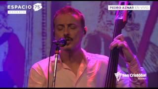 Pedro Aznar - Shape Of My Heart (Sting cover) - Espacio 75 Rosario - 24-06-15
