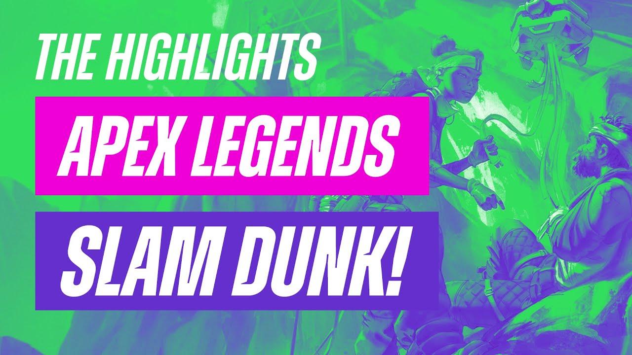 Sucking At Apex Legends: Slam Dunk! – Livestream Highlight