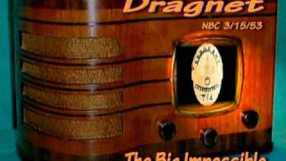 "Dragnet ""The Big Impossible"" Jack Webb NBC 3/15/53 Radio Crime Drama"