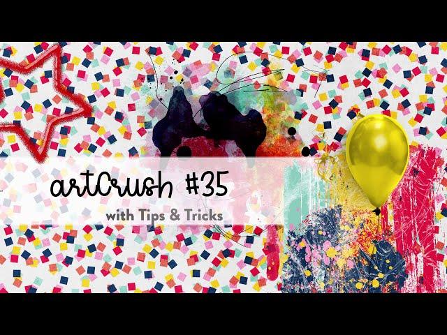 artCrush #35 - unpacking and tips + tricks