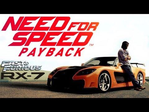NFS: PAYBACK: Mazda RX-7 Veilside | F&F: TOKYO DRIFT