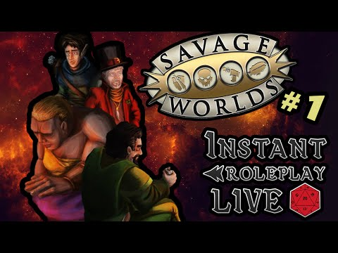 Instant Roleplay - Songbird's Tower Ep1 - Savage Worlds Tabletop Simulator - Not Safe for Woods