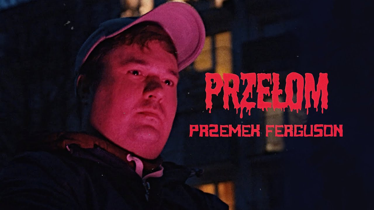 Download Przemek Ferguson - Przełom prod. Kudel (Teledysk)