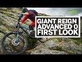 Giant Reign Advanced 0 2018 | First Look |  Mountain Bike Rider
