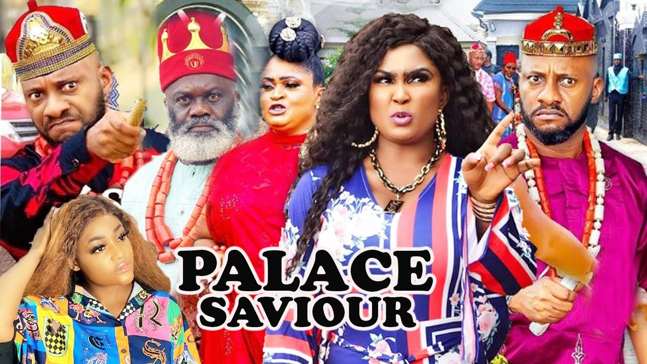 Download PALACE SAVIOUR Complete Part 1&2- [NEW MOVIE] YUL EDOCHIE LATEST NIGERIAN NOLLYWOOD MOVIE 2021