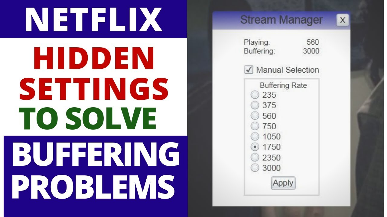 How to use NETFLIX Hidden settings to Solve Buffering Problems on Smart TV  & Windows 10