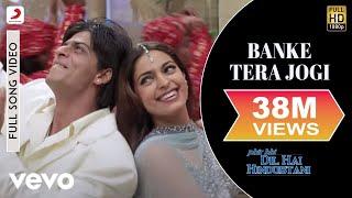Download Banke Tera Jogi Full Video - Phir Bhi Dil Hai Hindustani|Shah Rukh Khan, Juhi|Alka Yagnik