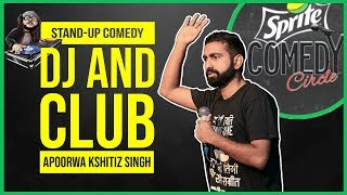 DJ and Club  Stand-up Comedy by Apoorwa Kshitiz Singh