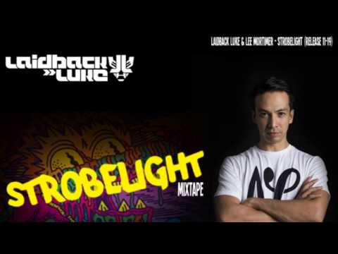 Laidback Luke 'Strobelight' Mixtape