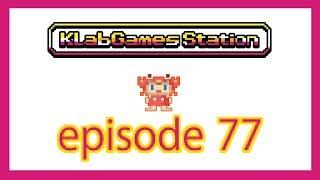 KLab Games Station: Episode 77