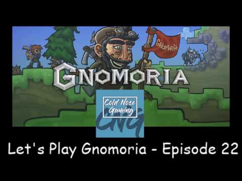 Let's Play Gnomoria - Tinking Is A Word - Episode 22