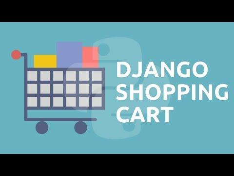 Python Tutorial // Build a Digital Shopping Cart with Django