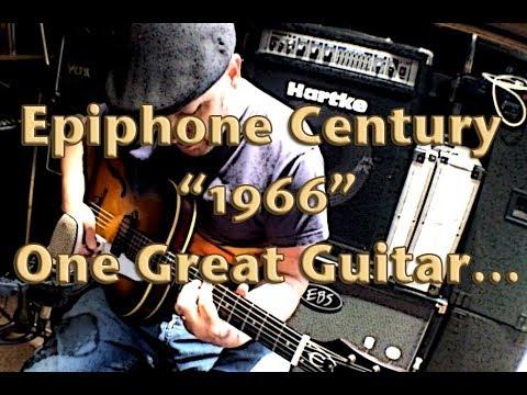 Epiphone Century 1966 - one great guitar...