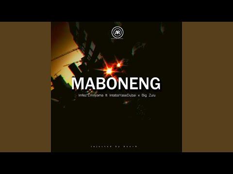 Maboneng Feat. Intaba Yasedubai & Big Zulu