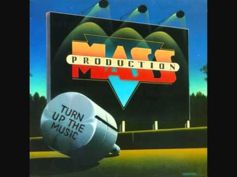 Mass Production - Turn Up The Music (1981).wmv
