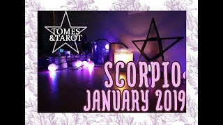 SCORPIO January 2019 Tarot Reading