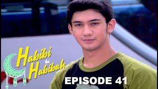 Habibi Akan Menikah - Habibi Dan Habibah Episode 41 Part 2