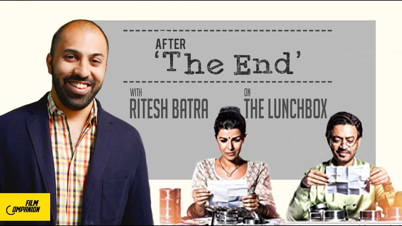 Download 'The Lunchbox' director Ritesh Batra | After 'The End'