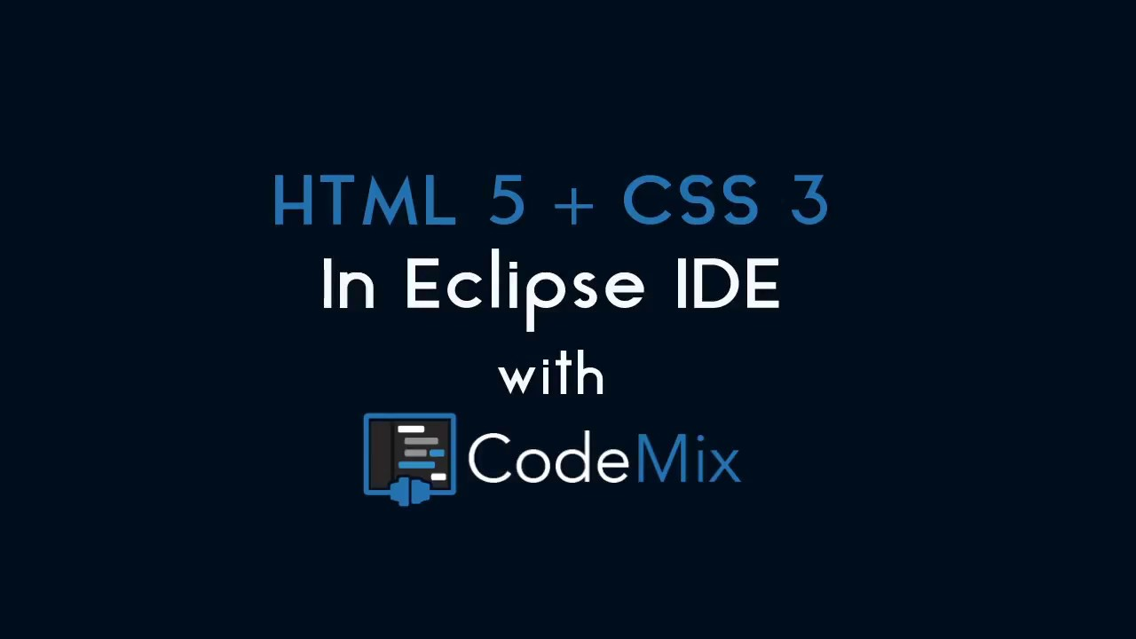 Power up CSS3 in Eclipse with CodeMix by Genuitec