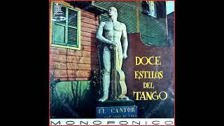Varios Intérpretes - Doce estilos del Tango
