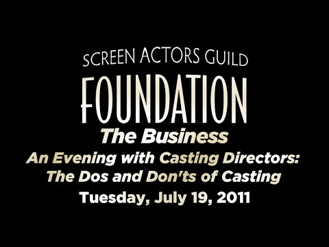 The Business: An Evening with Casting Directors: The Dos and Don'ts of Casting