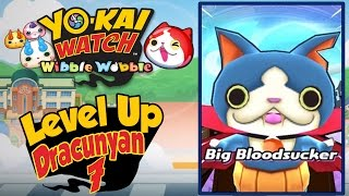 Yo-Kai Watch Wibble Wobble - How To Get A 7th Dracunyan! [Tips & Tricks iOS Android Gameplay]