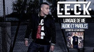 Leck - Langage de vie (Lyric Vidéo)
