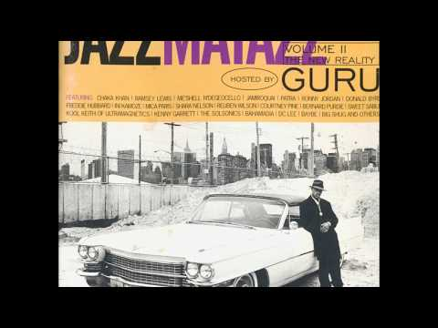 Guru - Jazzmatazz Vol. II: The New Reality (1995) (Full Album) (HQ)