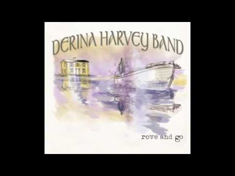 Derina Harvey Band - Caledonia