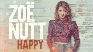 Zoë Nutt - Happy (Official Audio)