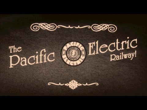A Look Back at The Pacific Electric Railway
