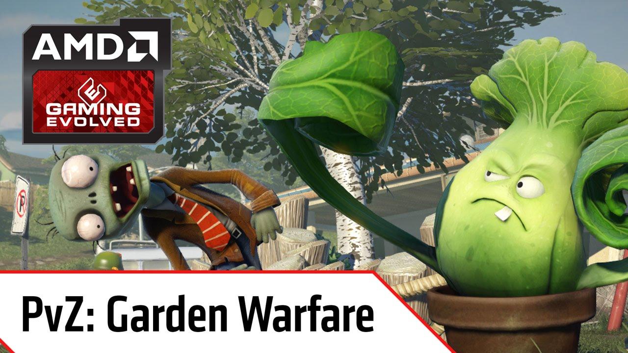 Plants Vs Zombies: Garden Warfare! – AMD Gaming Evolved
