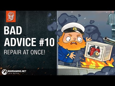 World of Warships - Bad Advice #10: Repair at Once!