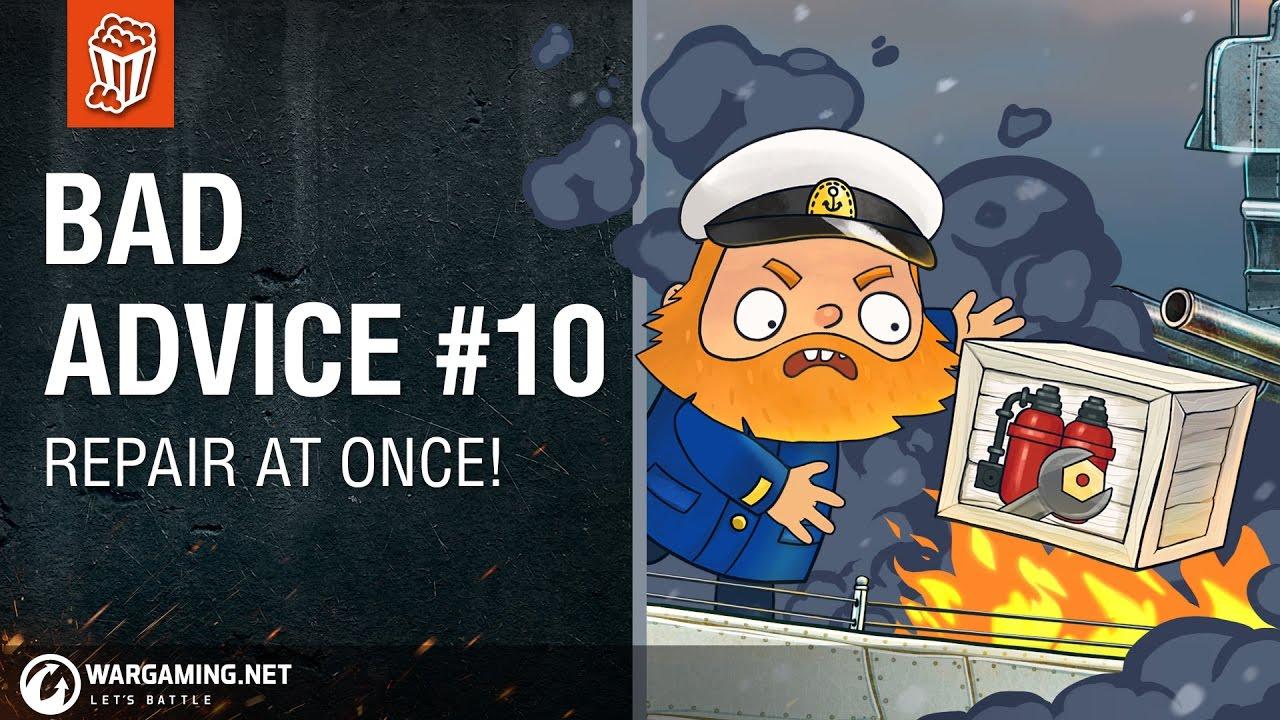 World of Warships - Bad Advice #10: Repair at Once!